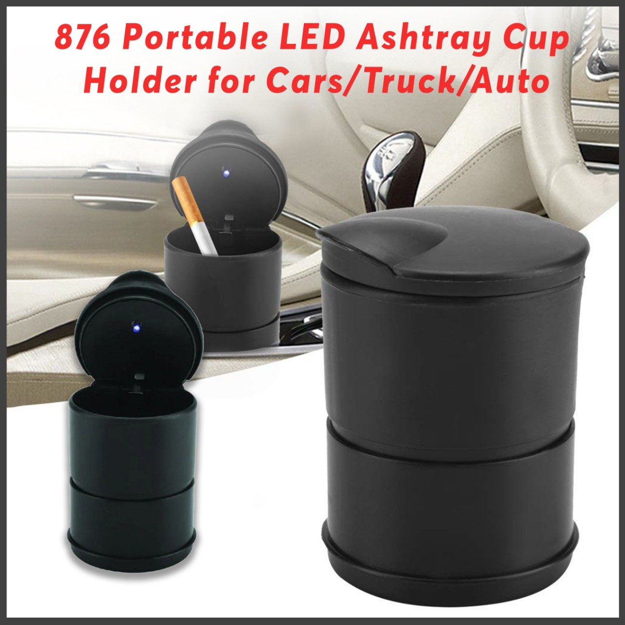 0876 Portable LED Ashtray Cup Holder for Cars/Truck/Auto -